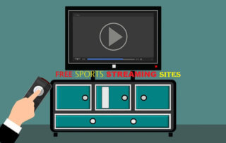 Best Free Sports Streaming Sites – Watch Sports Online In [SEPT 2021]