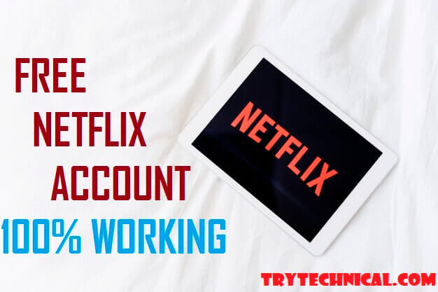 Free Netflix Account And Password [Daily 37+ Accounts & 100% Working]
