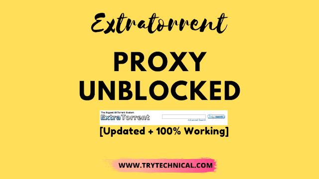 Extratorrent Proxy Unblock – Top 7+ Best Alternatives [October 2021]