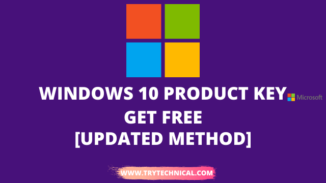 Windows 10 Product Key – Get Free In 2021 [Updated Method]