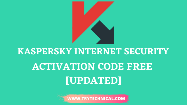 Kaspersky Internet Security Activation Code Free SEPT 2021 [Updated]