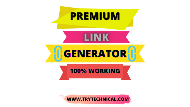 Premium Link Generator – Free Premium Link Generator Online [Updated List 2021]