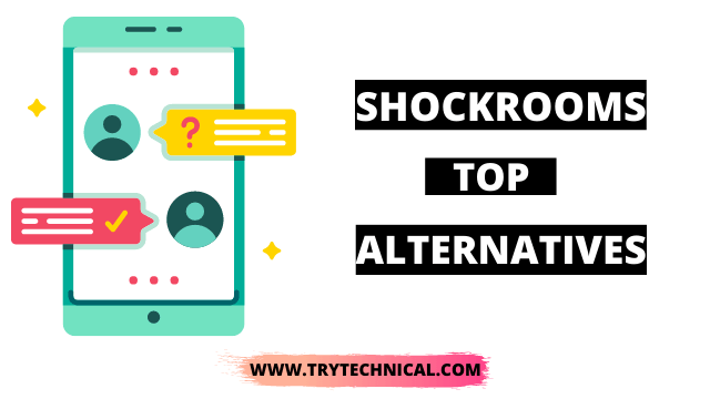 Shockrooms Alternatives – Top 11+ Best Working Updated List [September 2021]