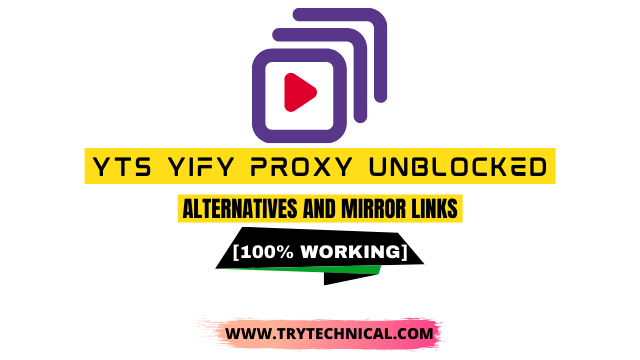 YTS yify proxy unblocked – Alternatives and Mirror Links [100% Working]