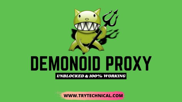 Demonoid Proxy 2021 – Proxy to unblock Demonoid.PW [100% Fixed]
