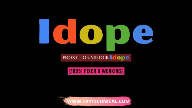 The Idope Proxy 2021 – Proxy to unblock idope.se [100% Fixed & Working]